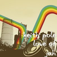 Love of Jah — Keith Pole