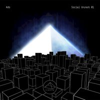 Social Unrest, Vol. 1 — Ado