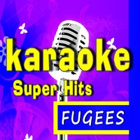 Karaoke Super Hits: Fugees — Marcus Scott Band