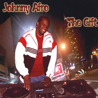 The Gift — Johnny Afro