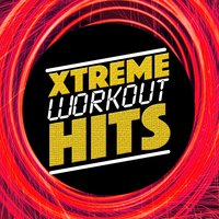 Xtreme Workout Hits — Workout Buddy, Xtreme Workout Music, Body Fitness Workout, Body Fitness Workout|Workout Buddy|Xtreme Workout Music
