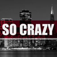 So Crazy — Lil' T