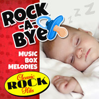 Rock-a-Bye Music Box Melodies: Classic Rock Hits — Emloz