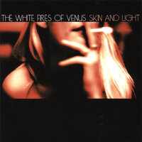 Skin and Light — The White Fires of Venus
