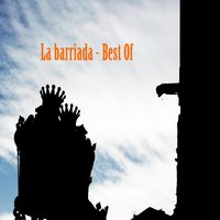Best Of La Barriada — La Barriada
