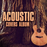 Acoustic Covers Album — сборник