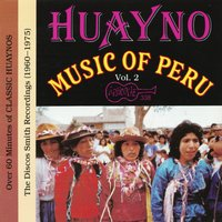 Huayno Music Of Peru - Vol. 2 — сборник