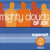 Superset — The Mighty Clouds Of Joy