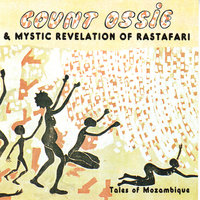 Tales Of Mozambique — Count Ossie, Count Ossie & Mystic Revelation
