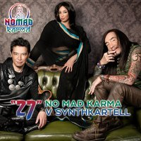 27 [NO MAD KARMA vs. SYNTHKARTELL] — NO MAD KARMA feat. Synthkartell, NO MAD KARMA V SYNTHKARTELL