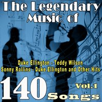 The Legendary Music of Duke Ellington, Teddy Wilson, Sonny Rollins, Duke Ellington and Other Hits, Vol. 1 — Джордж Гершвин
