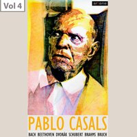 Pablo Casals,  Vol. 4 — Иоганнес Брамс, Макс Брух, London Symphony Orchestra, Alfred Cortot, Jacques Thibaud, Mieczyslaw Horszowski, Sir Landon Ronald, Pau Casals Orchestra Barcelona