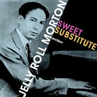 "Sweet Substitute — Jelly Roll Morton, Kid Ory, Albert Nicholas, Omer Simeon, Henry ""Red"" Allen"