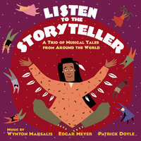 Listen to the Storyteller: A Trio of Musical Tales from Around the World — сборник