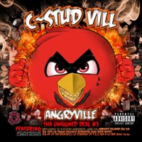 Tha Unsigned Deal #3 — C Stud Vill