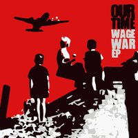 Wage War — Our Time