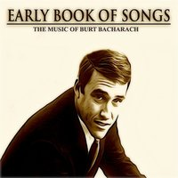 Early Book of Songs: The Music of Burt Bacharach — сборник