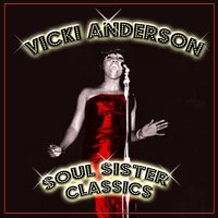 Soul Sister Classics — Vickie Anderson
