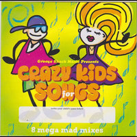 Crazy Kids Songs (Groove Shack Music Presents) — Groove Shack Music