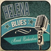 Helena Blues — Mooch Richardson