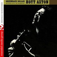 Greenback Dollar: Recorded Live At The Troubadour — Hoyt Axton