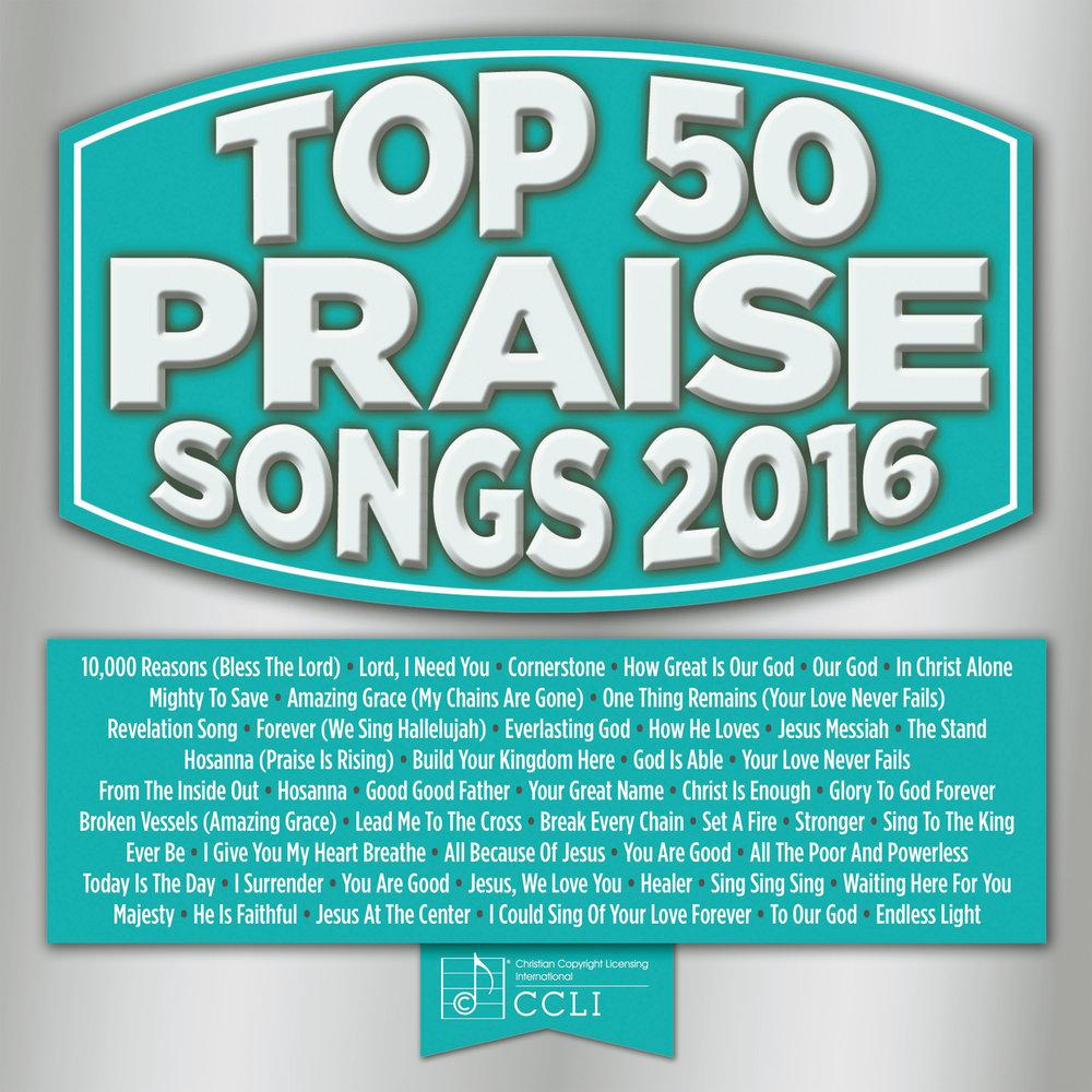 top 50 praise songs 2016 maranatha music