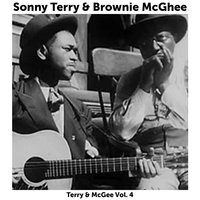 Terry & McGhee Classics, Vol. 4 — Sonny Terry & Brownie McGhee