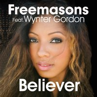 Believer — Freemasons, Wynter Gordon