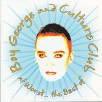 At Worst...The Best Of Boy George And Culture Club — Boy George