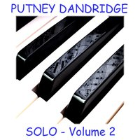 Solo - Volume 2 — Putney Dandridge