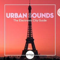 Urban Sounds - The Electronic City Guide, Vol. 1 — сборник
