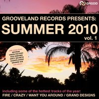 Grooveland Records Presents: Summer 2010, Vol. 1 — сборник