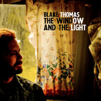The Window & The Light — Blake Thomas