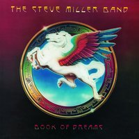 Book Of Dreams — Steve Miller Band