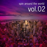 Spin Around The World, Vol.02 — сборник