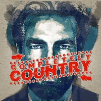 Completely Country — American Country Hits, Country Rock Party, American Country Hits|Country Music|Country Rock Party
