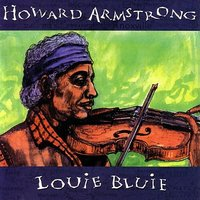 Louie Bluie — Howard Armstrong