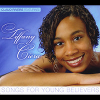 Songs for Young Believers — Claud Rivers