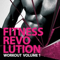 Fitness Revolution Workout, Vol. 1 — сборник