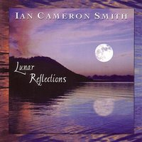 Lunar Reflections — Ian Cameron Smith