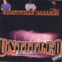 Untitled- Da Greatest Of An Invisible Hood — Ghostville Ballerz