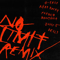 No Limit REMIX — G-Eazy, A$AP Rocky, French Montana, Juicy J, Belly