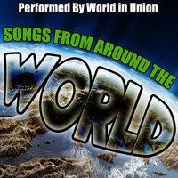 Songs from Around the World — World In Union