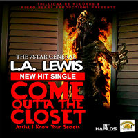 Come Outta the Closet - Single — L.A. Lewis
