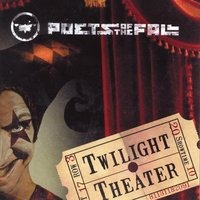 Twilight Theater — Poets Of The Fall