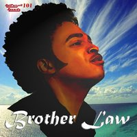 Before You Go — Brother Law