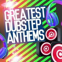 Greatest Dubstep Anthems — сборник