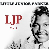 LJP, Vol. 1 — Little Junior Parker