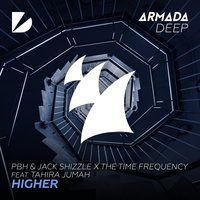 Higher — PBH & Jack Shizzle, The Time Frequency, Tahira Jumah