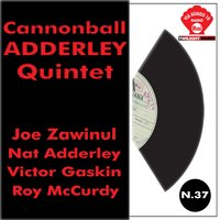 Cannonball Adderley Quintet — Cannonball Adderley